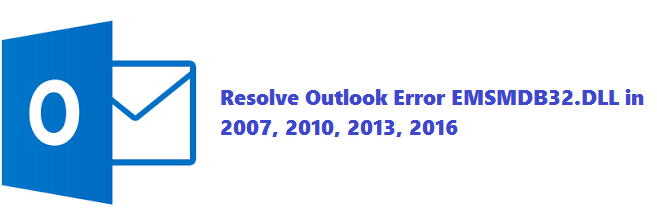 EMSMDB32.DLL Error In Outlook 2007