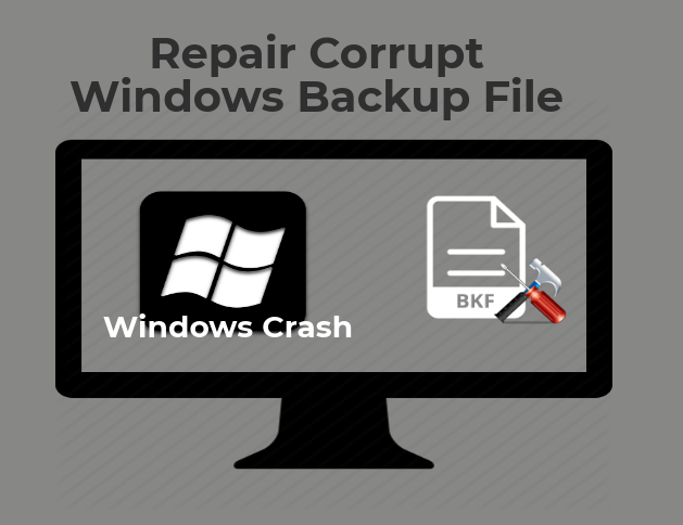 Recover Corrupted Windows Backup File