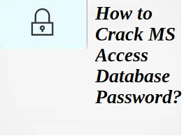 crack ms access database password